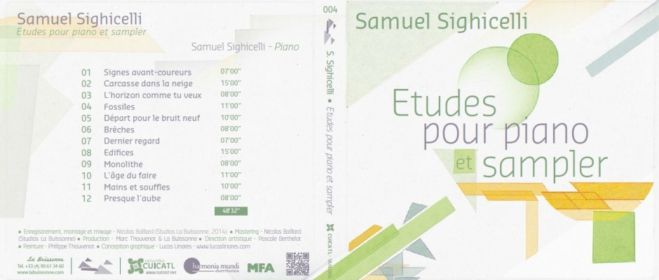 Samuel Sighicelli : «Etudes pour piano et sampler» Sortie 2015