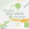 04 | Étude pour piano & Sampler