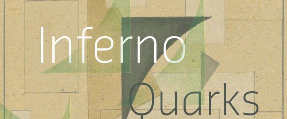 07 | INFERNO / QUARKS