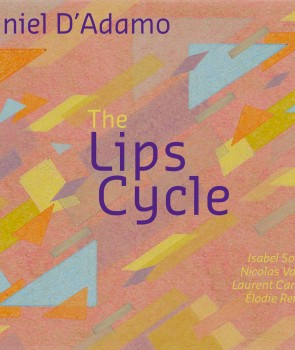08 | THE LIPS CYCLE